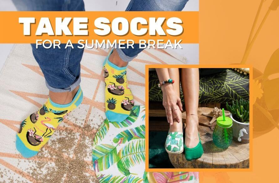 It's time to take your socks for a summer break. They deserve it!